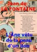 jean de la fontaine: L'äne vêtu de la peau du Lion_Fable_V_21
