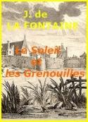 jean de la fontaine: Le Soleil et les Grenouilles_Fable_VI_12