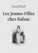 Paul Flat: Les Jeunes Filles chez Balzac