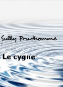Sully Prudhomme: Le cygne