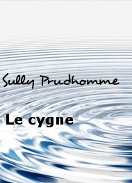 Illustration: Le cygne - Sully Prudhomme