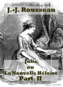 Jean jacques Rousseau: la nouvelle héloïse (2) (livres 4 à 6)