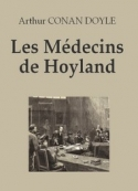 Arthur Conan Doyle: Les Médecins de Hoyland