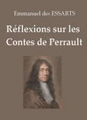 Emmanuel des Essarts: Réflexions sur les Contes de Perrault