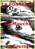 jean de la fontaine: La Mouche et la Fourmi_Fable_IV_03