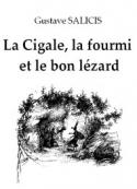 Gustave Salicis: La Cigale, la fourmi et le bon lézard