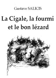 Illustration: La Cigale, la fourmi et le bon lézard - Gustave Salicis