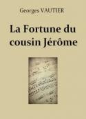 Georges Vautier: La Fortune du cousin Jérôme