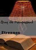 Guy de Maupassant: Etrennes