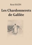 René Bazin: Les Chardonnerets de Galilée
