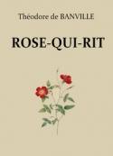 Théodore de Banville: Rose qui rit