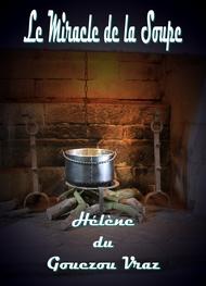 Hélène Du gouezou vraz - Le Miracle de la Soupe