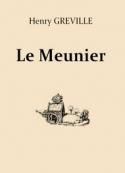 Henry Gréville: Le Meunier