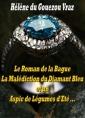 Le Roman de la Bague, la Malédiction du Diamant Bleu et un Aspic...