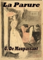 Guy de  Maupassant: la parure (version3)