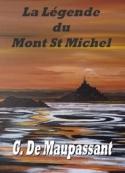 Guy de  Maupassant: la légende du mont saint-michel