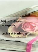 Joseph ferdinand  morissette: Lucien et Marie-Louise