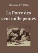 rudyard kipling: KIPLING, Rudyard – La Porte des cent mille peines (Version 2)