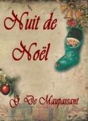 Guy de Maupassant: Nuit de Noël
