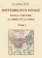 Souvenirs d'un voyage dans la Tartarie, le Thibet et la Chine (T1)