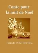 Paul de Pontsevrez: Conte pour la nuit de Noël