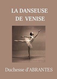 Illustration: La Danseuse de Venise - Laure junot Abrantès