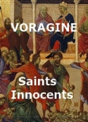 Jacques de Voragine: Les Saints Innocents, 28 Décembre