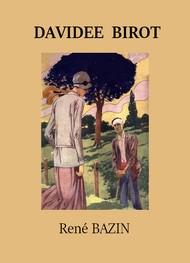 René Bazin - Davidée Birot