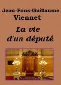 Jean pons guillaume Viennet: La vie d'un député