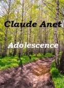 Claude Anet: Adolescence
