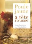 Claude Fee: Poule jaune à tête rousse