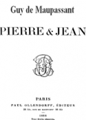 Guy de Maupassant: pierre et jean (version 2)