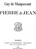 Guy de Maupassant: pierre et jean (version 2)