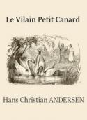 Hans christian Andersen: Le Vilain Petit Canard (Version 2)