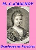 Comtesse d' Aulnoy: Gracieuse et Percinet