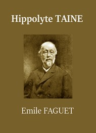 Illustration: Hippolyte Taine - Emile Faguet