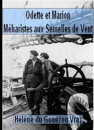 Hélène Du gouezou vraz - Odette et Marion, Méharistes aux Semelles de Vent