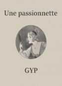 Gyp: Une passionnette