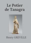 Henry Gréville: Le Potier de Tanagra