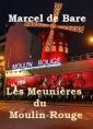 Les Meunières du Moulin Rouge