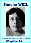 Simone Weil: La Pesanteur et la Grâce, Chapitre 15, Le mal