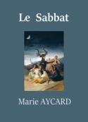 Marie Aycard: Le Sabbat
