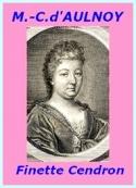 Comtesse d' Aulnoy: Finette Cendron
