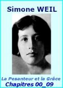 Simone Weil: La Pesanteur et la Grâce, Chapitres 00 à 09