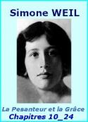 Simone Weil: La Pesanteur et la Grâce, Chapitres 10 à 24
