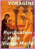 Jacques de Voragine: La Légende dorée, La Purification de la Vierge, 2 février