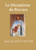Paul de Saint victor: Le Décaméron de Boccace