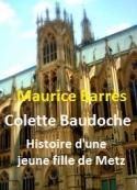 Maurice Barrès: Colette Baudoche (Histoire d'une jeune fille de Metz)