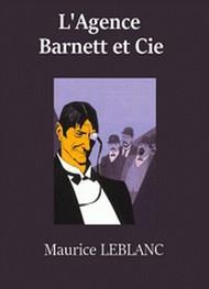 Maurice Leblanc - L'Agence Barnett et Cie (version2)