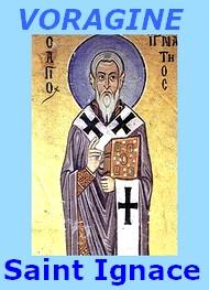 Jacques de Voragine - La Légende dorée, Saint Ignace, 4 février